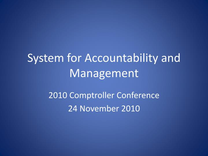 system for accountability and management