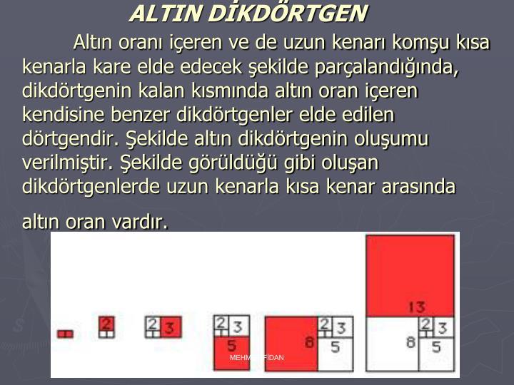 ALTIN DİKDÖRTGEN