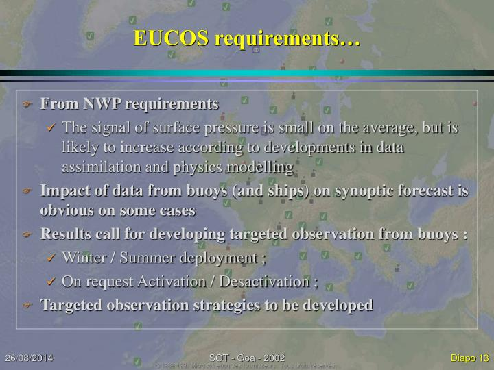 EUCOS requirements…