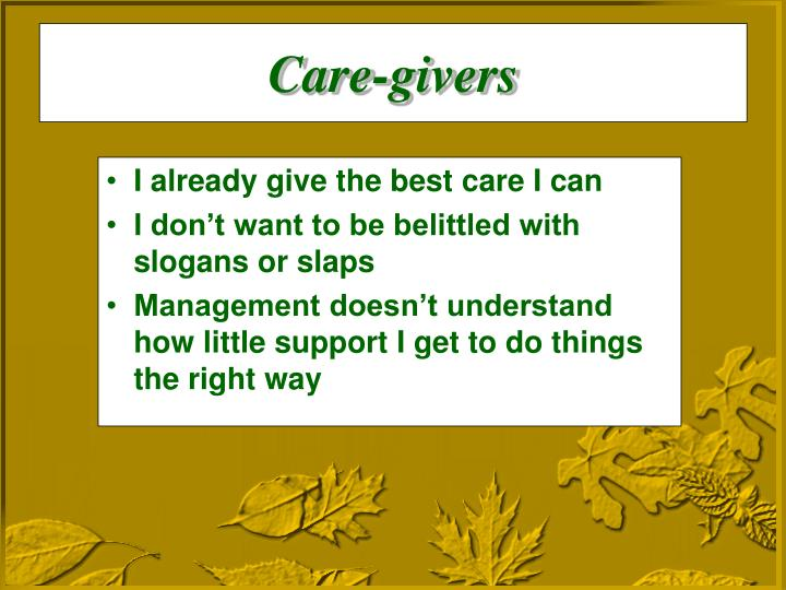 Care-givers
