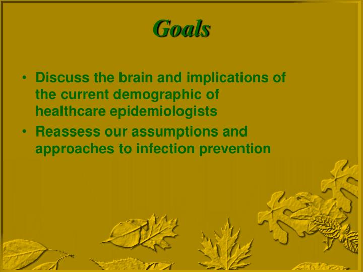 Discuss the brain and implications of the current demographic of healthcare epidemiologists
