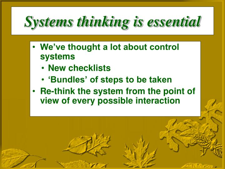 Systems thinking is essential