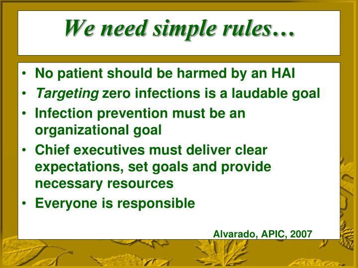 No patient should be harmed by an HAI
