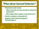 what about learned behavior