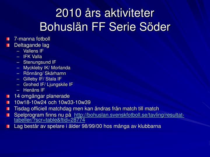2010 års aktiviteter