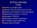 2010 rs aktiviteter cuper