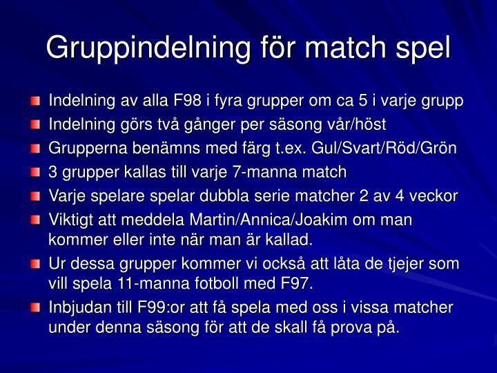Gruppindelning för match spel