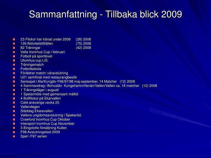 Sammanfattning - Tillbaka blick 2009