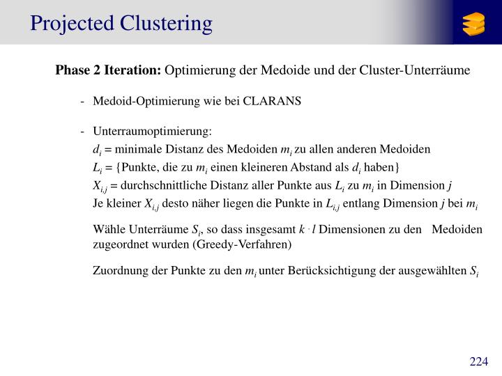 Projected Clustering