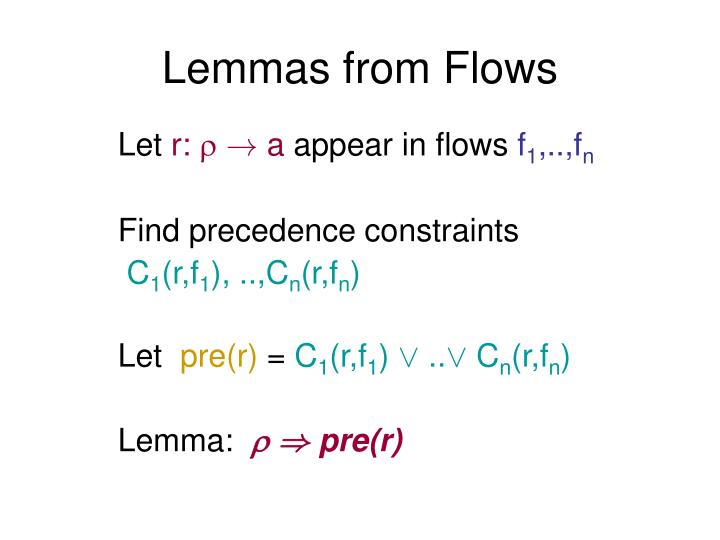 Lemmas from Flows