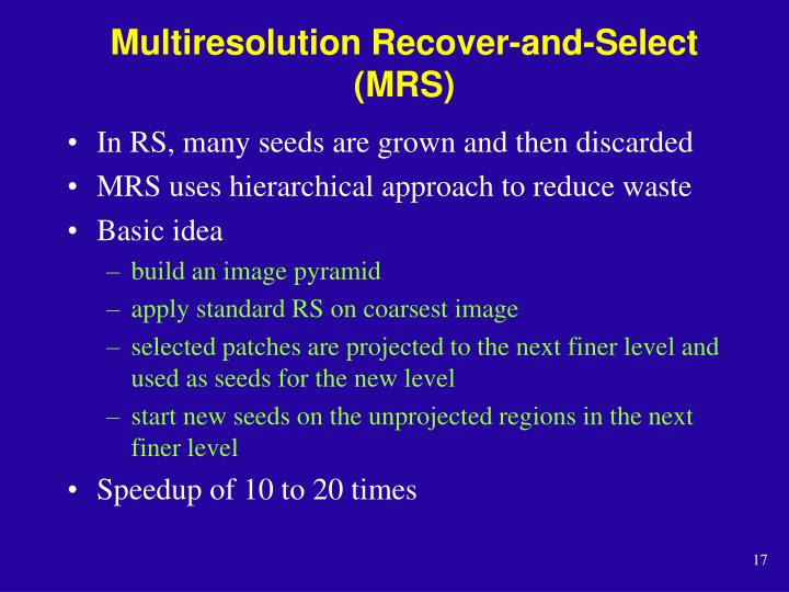 Multiresolution Recover-and-Select (MRS)