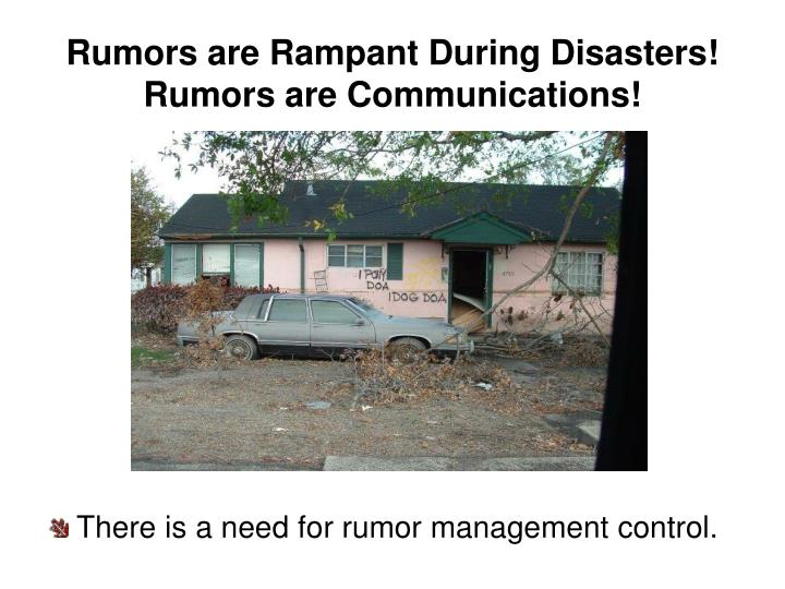 Rumors are Rampant During Disasters!
