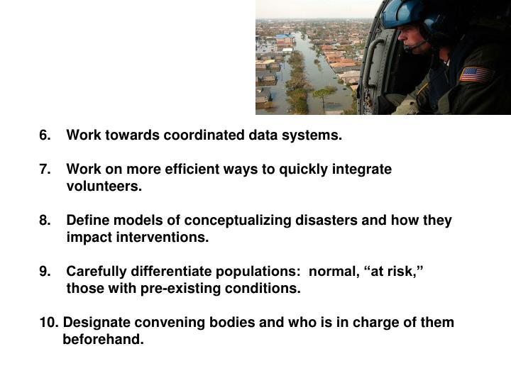 Work towards coordinated data systems.