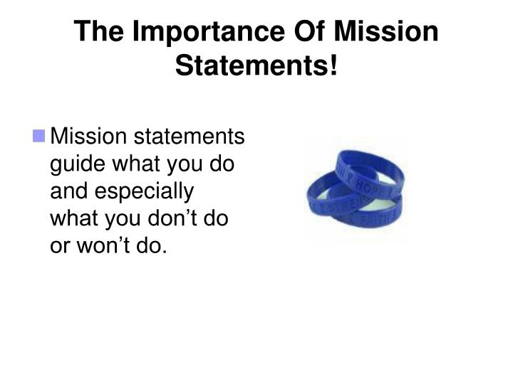 The Importance Of Mission Statements!