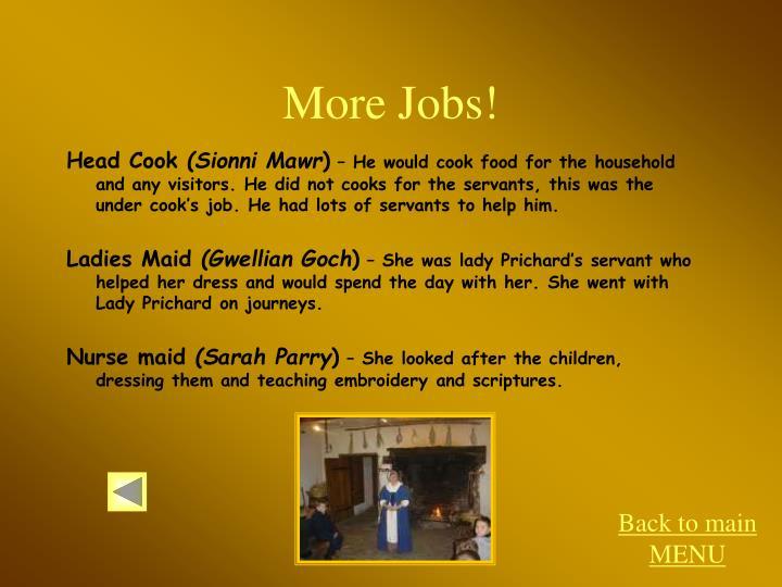 More Jobs!