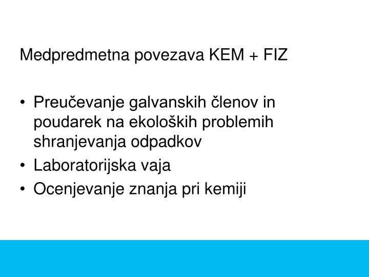 Medpredmetna povezava KEM + FIZ
