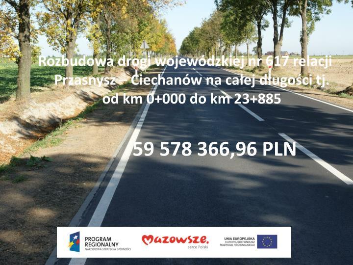 Rozbudowa drogi wojewódzkiej nr 617 relacji Przasnysz – Ciechanów nacałej długości tj.