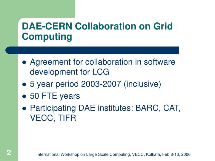 DAE-CERN Collaboration on Grid Computing