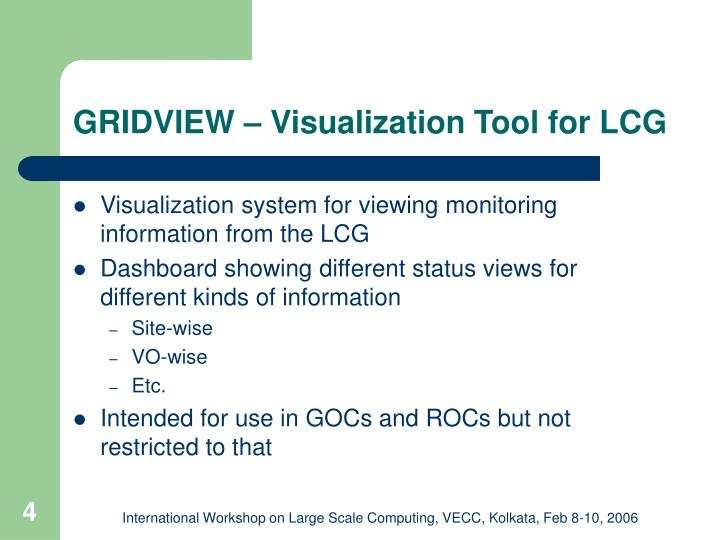 GRIDVIEW – Visualization Tool for LCG