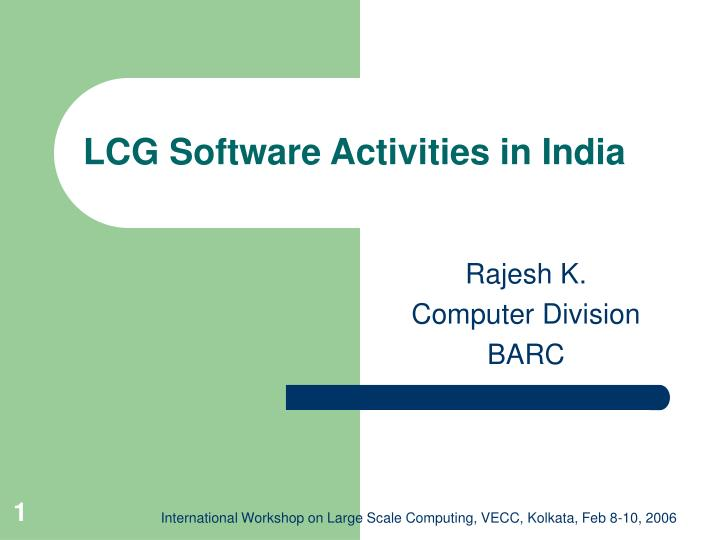 Lcg software activities in india