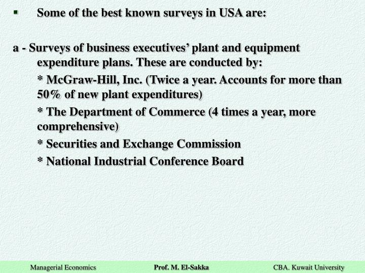 Some of the best known surveys in USA are: