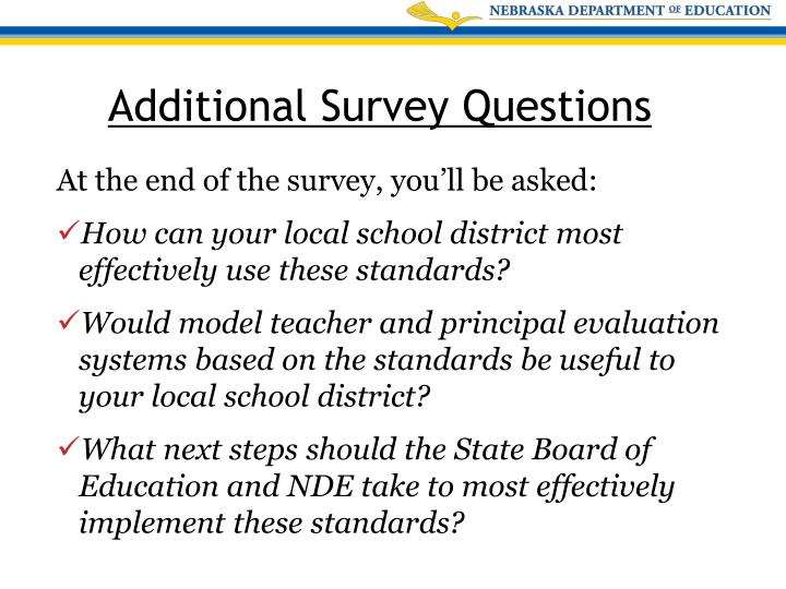 At the end of the survey, you'll be asked: