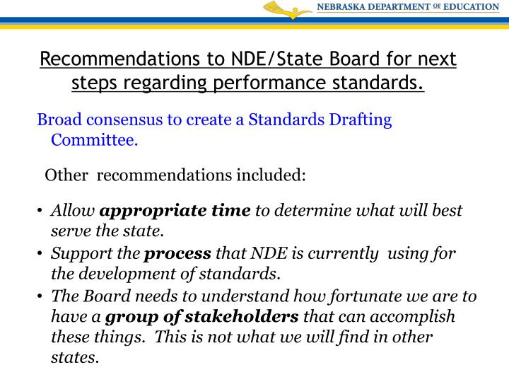 Broad consensus to create a Standards Drafting Committee.