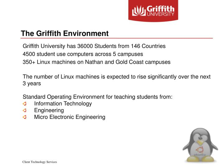 The Griffith Environment