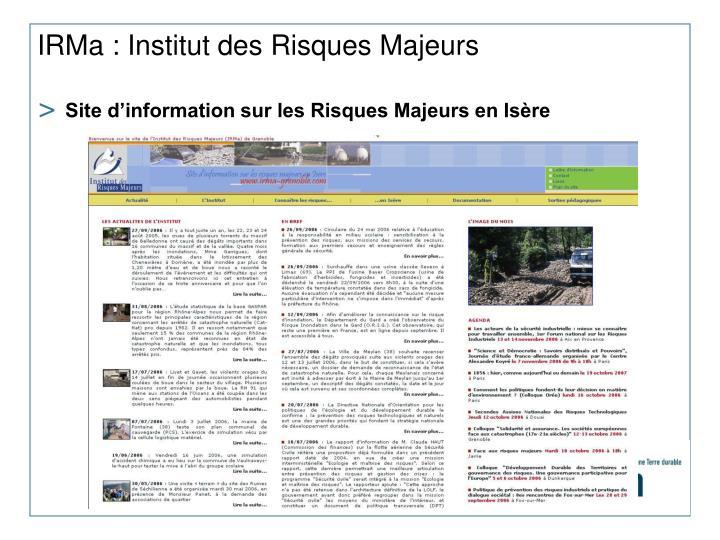 IRMa : Institut des Risques Majeurs