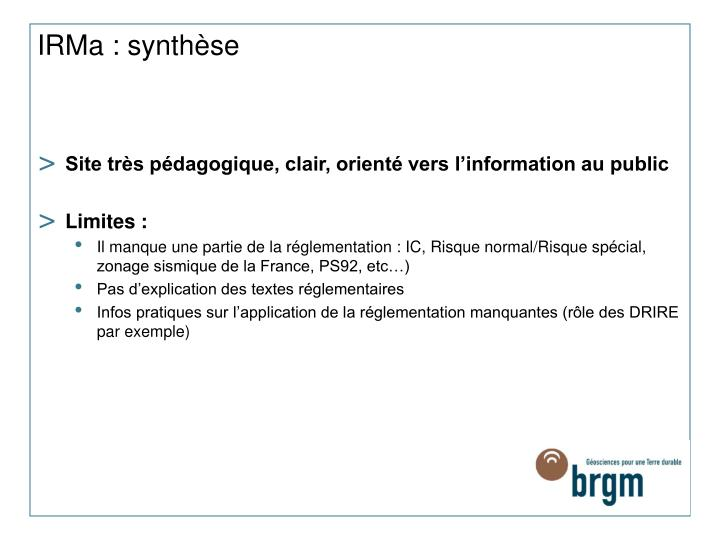 IRMa : synthèse