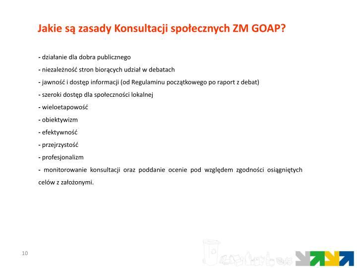 Jakie są zasady Konsultacji społecznych ZM GOAP?
