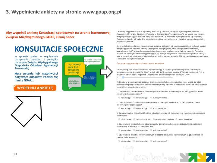 3. Wypełnienie ankiety na stronie www.goap.org.pl