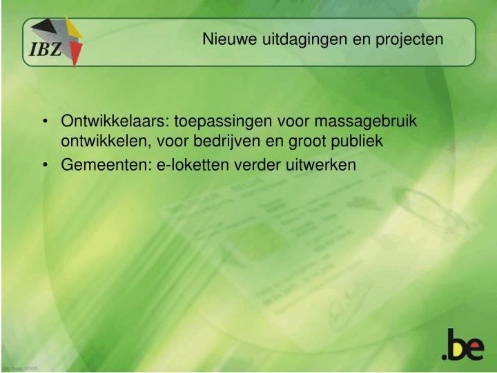 Ontwikkelaars: toepassingen voor massagebruik ontwikkelen, voor bedrijven en groot publiek