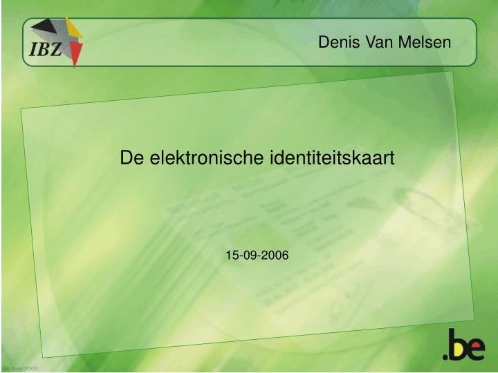 Denis Van Melsen