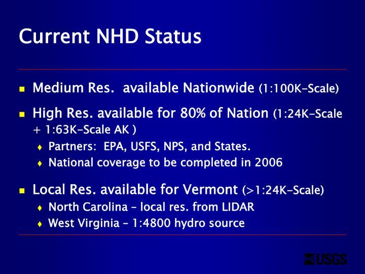 Current NHD Status