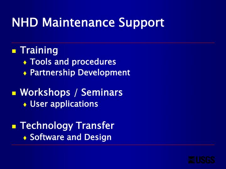 NHD Maintenance Support