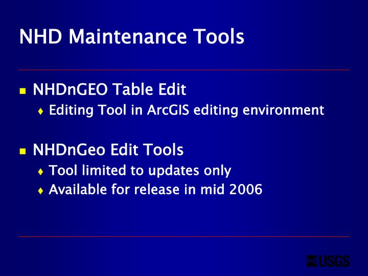 NHD Maintenance Tools