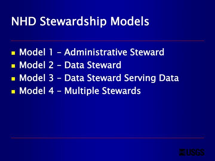 NHD Stewardship Models