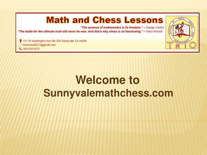 Welcome to sunnyvalemathchess com