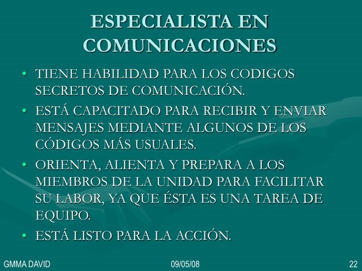 ESPECIALISTA EN COMUNICACIONES