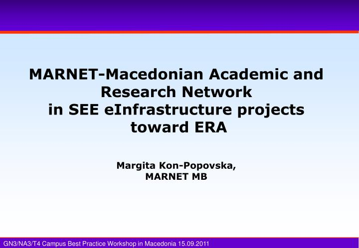 MARNET-Macedonian Academic and Research Network