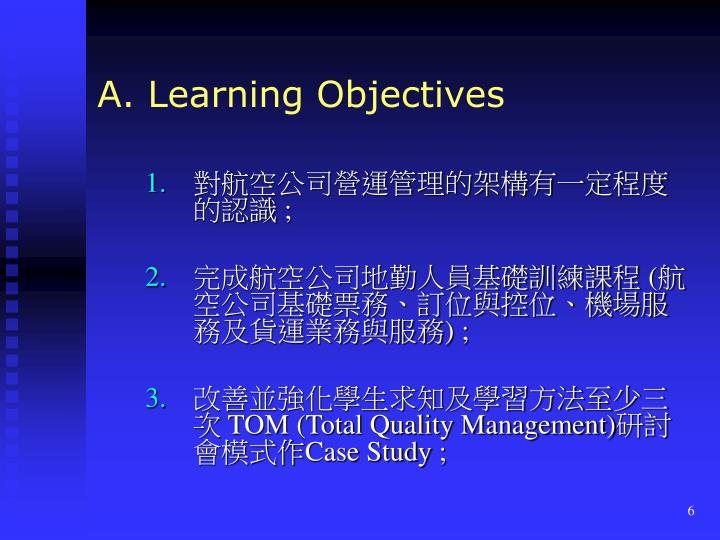 A. Learning Objectives
