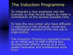 the induction programme
