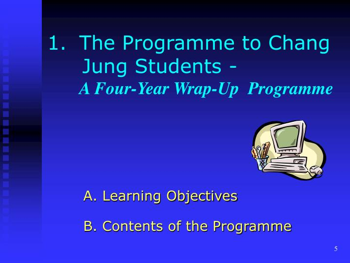 The Programme to Chang 	Jung Students -