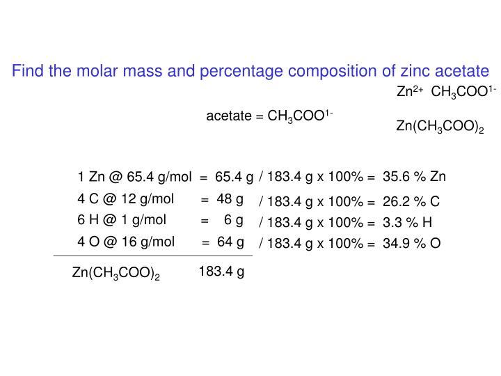 / 183.4 g x 100% =  35.6 % Zn