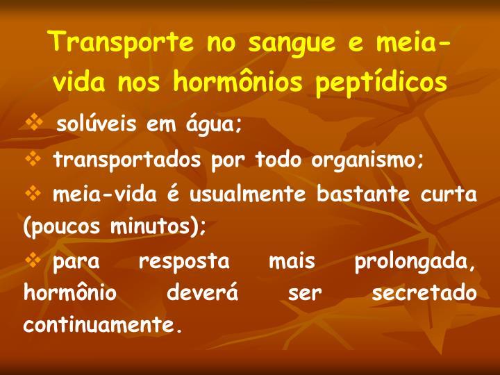 Transporte no sangue e meia-vida nos hormônios peptídicos