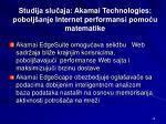 studija slu aja akamai technologies pobolj anje internet p erforman si pomo u matematike