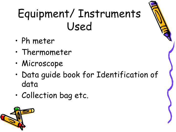 Equipment/ Instruments Used