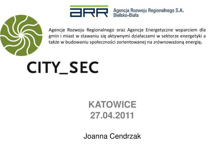 Agencje Rozwoju Regionalnego oraz Agencje Energetyczne wsparciem dla gmin i miast w stawaniu się aktywnymi działaczami w sektorze energetyki a także w budowaniu społeczności zorientowanej na zrównoważoną energię