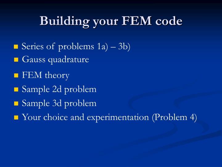 Building your FEM code